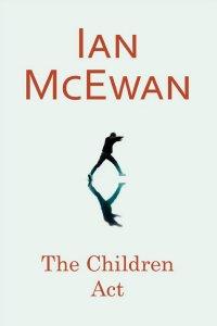 The Children Act by IanMcEwan