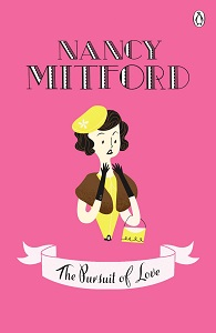 The Pursuit of Love by NancyMitford