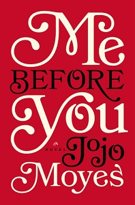 Me Before You by JojoMoyes