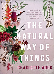 The Natural Way of Things by CharlotteWood